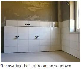 Renovating the bathroom on your own